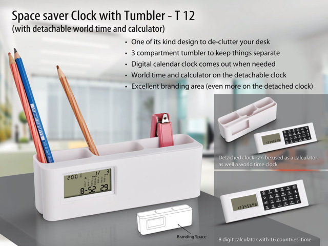 Space saver clock with Tumbler (with detachable world time calculator) (with battery)